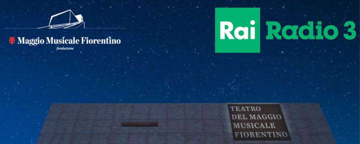 Agreement  the Teatro del Maggio and Radio3 Rai